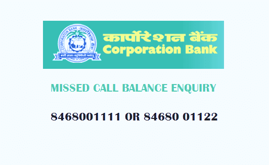 corporation bank missed call balance enquiry