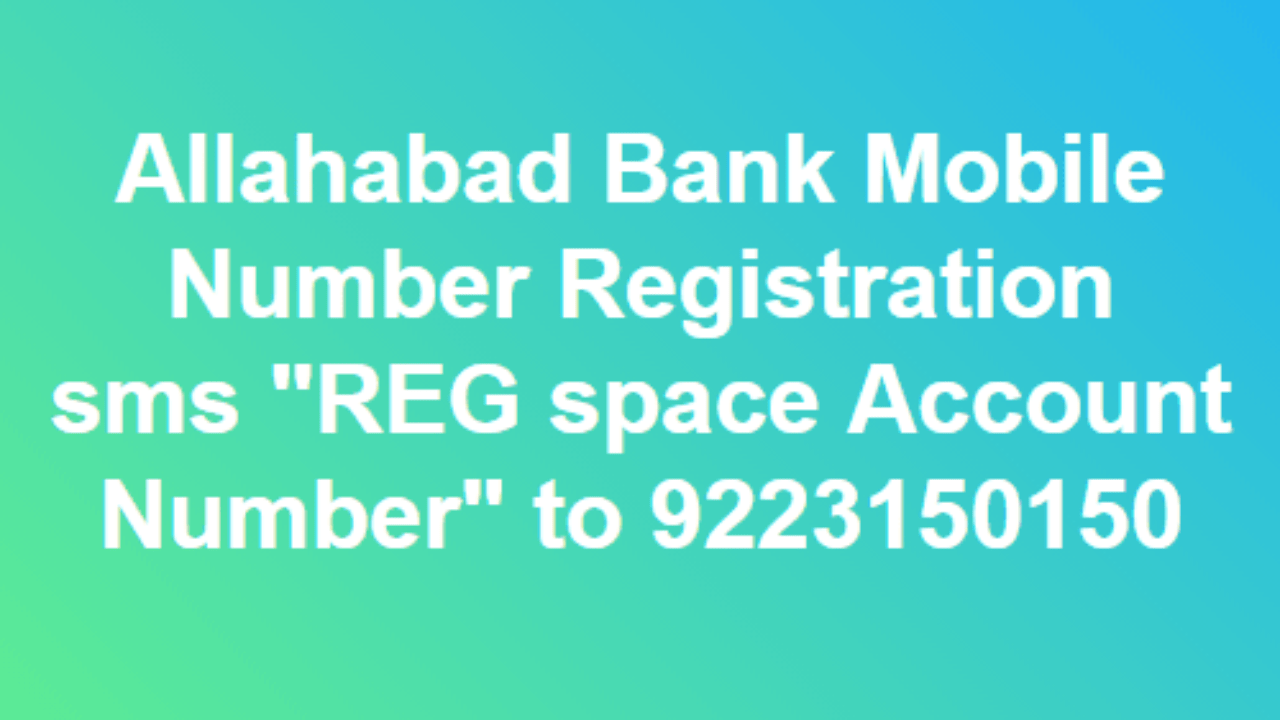 How To Register Mobile Number In Allahabad Bank For Balance Enquiry
