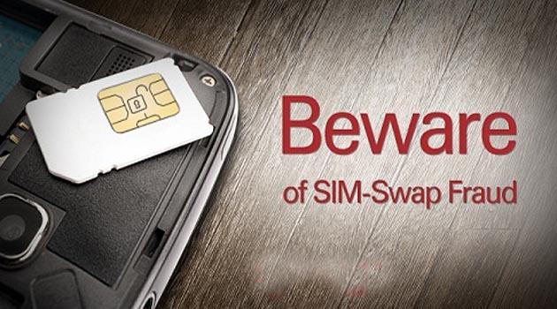 Beware of Mobile SIM Swap Fraud