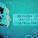 Artificial Intelligence in Banking Sector