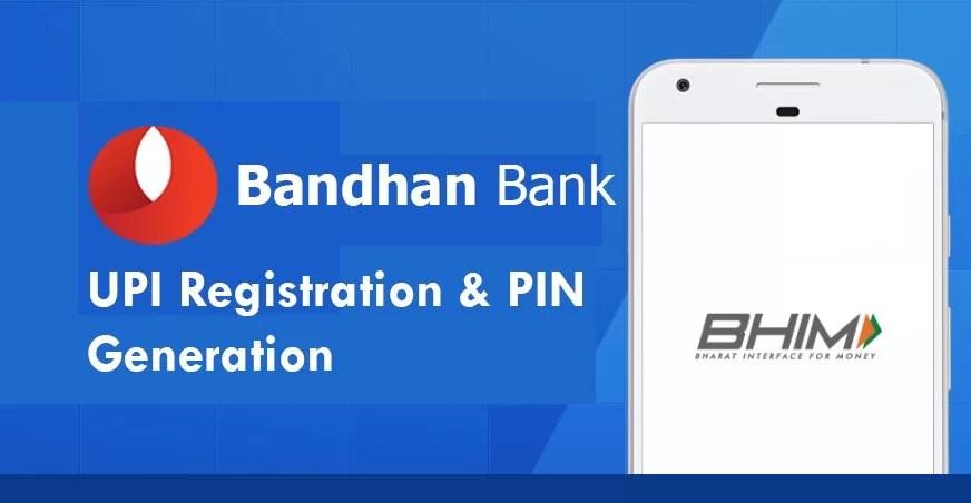 Bandhan Bank UPI
