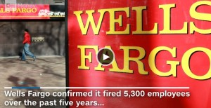 5_300_wells_fargo_employees_fired_over_2_million_phony_accounts_-_sep__8__2016