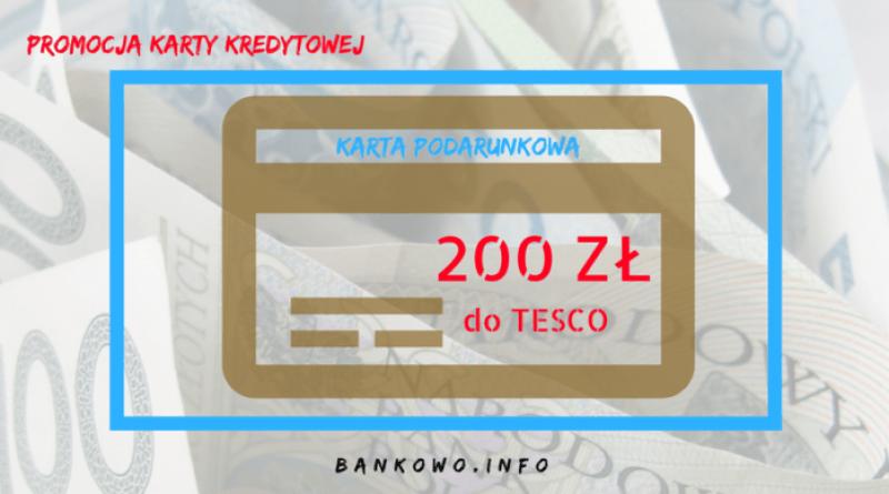 200 zł na zakupy do Tesco z kartą kredytową T-Mobile Usługi Bankowe.