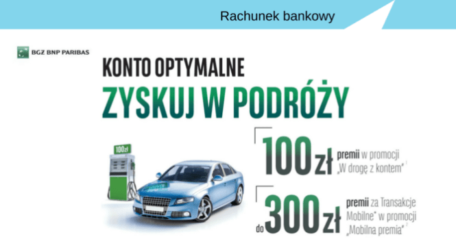 Nawet 400 zł w gotówce za Konto Optymalne w BGŻ BNP Paribas.