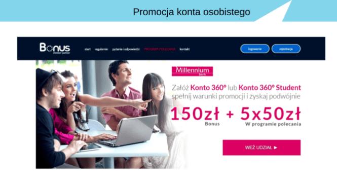 Od 150 zł do 400 zł za rachunek bankowy w Banku Millenium.