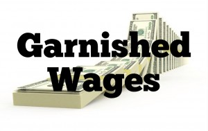 Stop garnished wages immediately