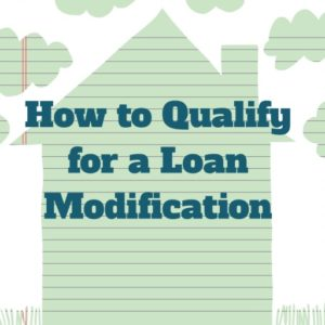 How to get approved for a loan modification