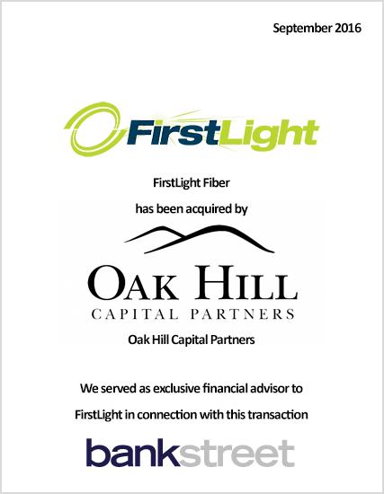 Oak Hill Capital Partners Acquisition of FirstLight Fiber