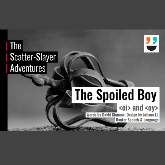 The Scatter Slayer Book 10 The Spoiled Boy