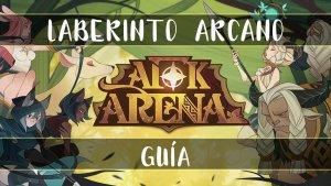Laberinto Arcano en AFK Arena
