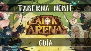 Taberna Noble en AFK Arena