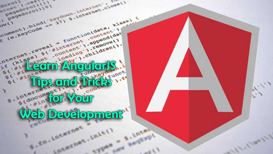 learn-angularjs-tips-and-tricks-for-your-web-development