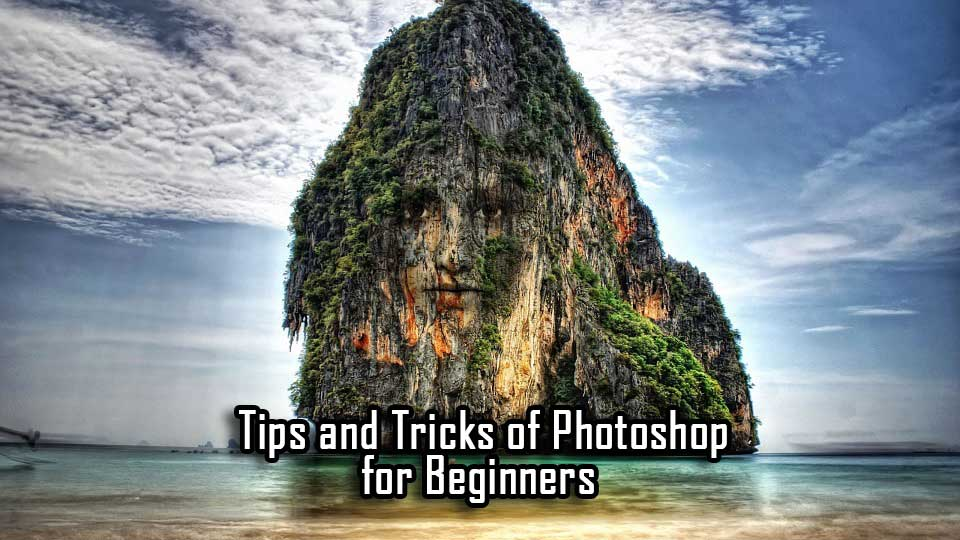 tips-and-tricks-of-photoshop-for-beginners