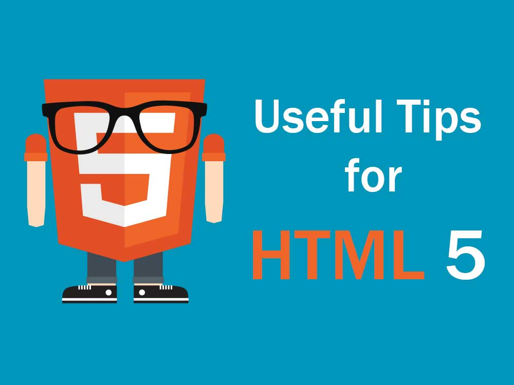 useful-tips-for-html-5