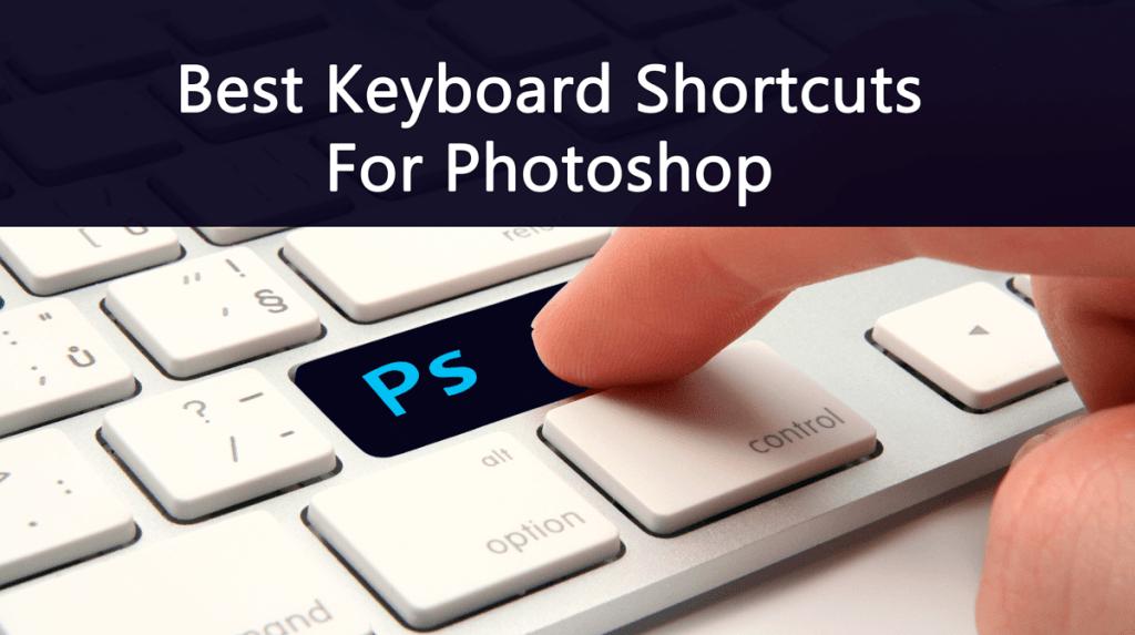 Photoshop Keyboard Shourtcuts