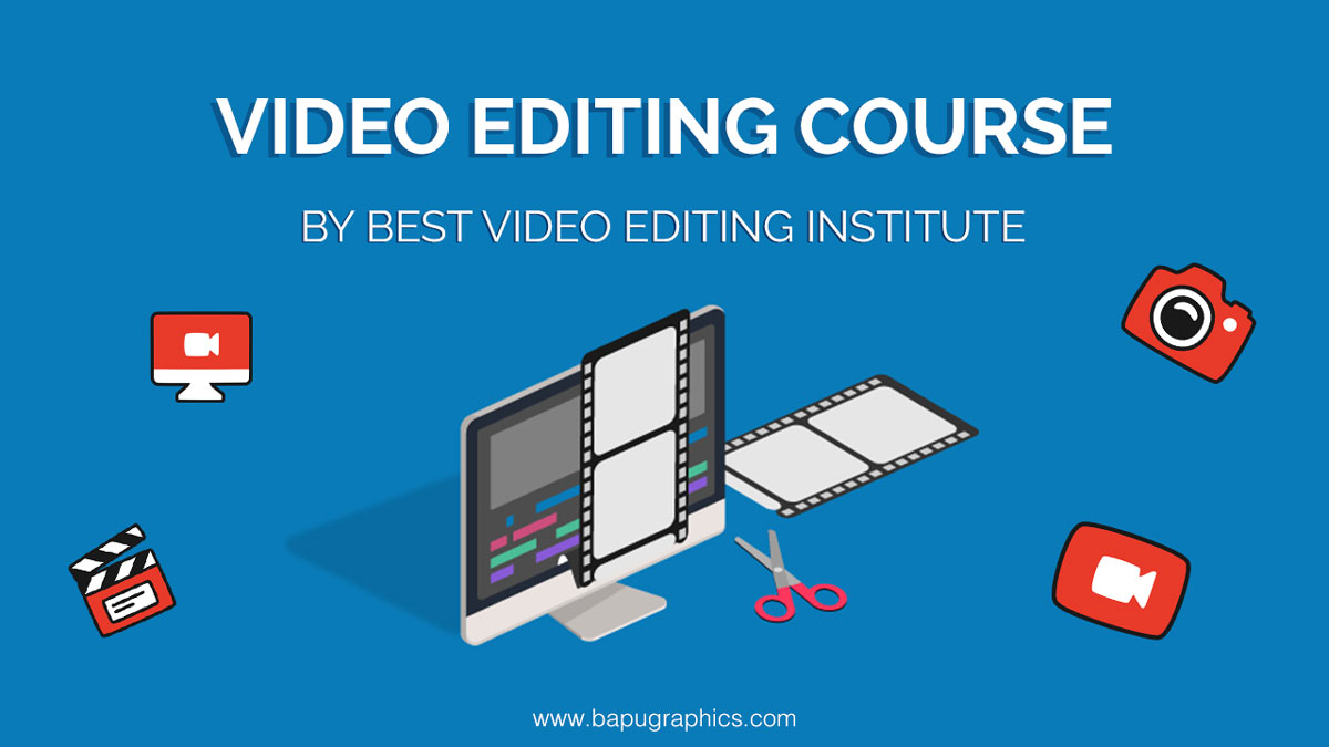 Video Editing Course, best Video Editing Institute