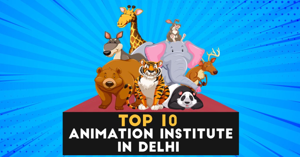 best animation institute in delhi