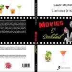 Nel libro Movies&Cocktail tutte le più grandi ricette di drink nei film più famosi