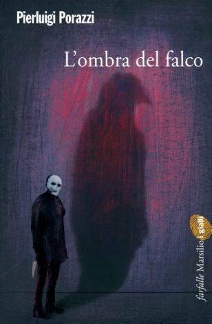 L'ombra del falco (Marsilio)
