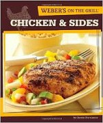 Weber's on the Grill: Chicken and Sides