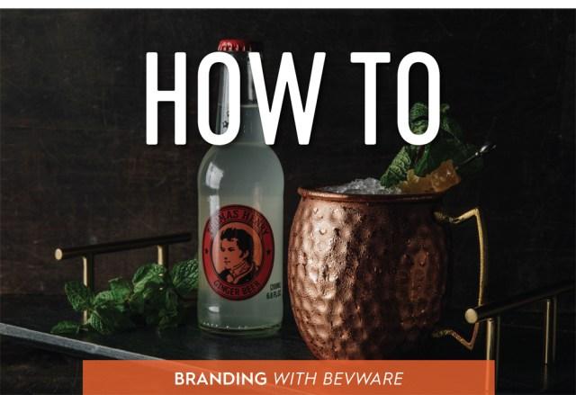 Branding with Bevware