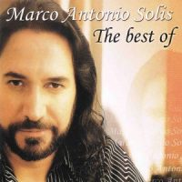 Marco Antonio Solis - The Best Of... (FLAC) (Mp3)