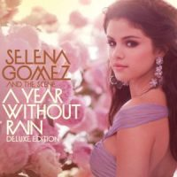 Selena Gomez - A Year Without Rain (FLAC) (Mp3) (DVD)