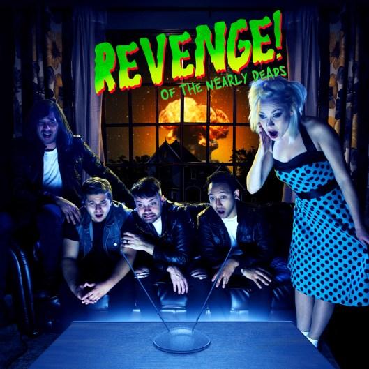 Revenge of The Nearly Deads