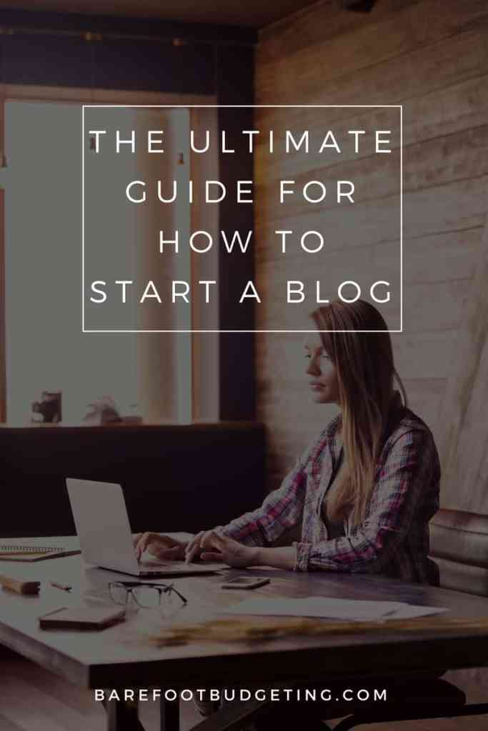 The ULTIMATE guide for how to start a blog - learn how to make blogging your career or hobby with this guide!