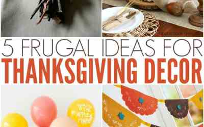 Thanksgiving Decorating on a Budget