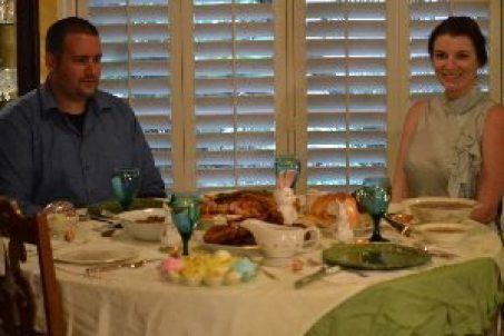 Brian and Veronica Easter dinner_small