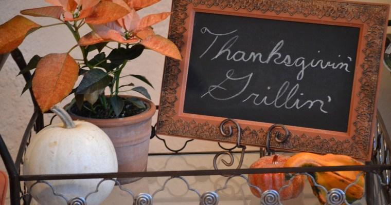 Thanksgivin' Grillin'