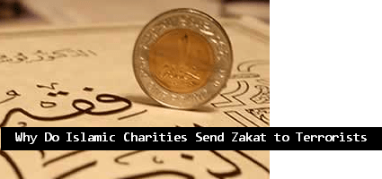 Why-Do-Islamic-Charities-Send-Zakat-to-Terrorists