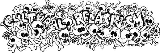 1 Cultural Relativism