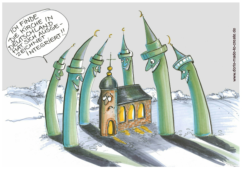 "Christian church surrounded by six  Islamic minarets with the caption: ""I think the church in Germany has integrated itself very well."