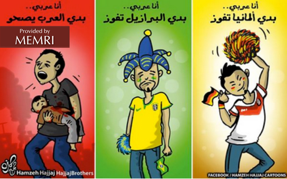 "Right to left: 'I'm an Arab... I want Germany to win""; ""I'm an Arab... I want Brazil to win""; ""I'm an Arab... I want the Arabs to wake up"""