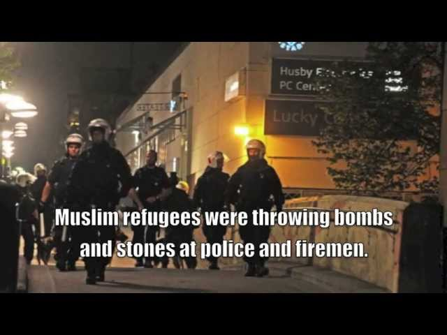 Muslims already are perpetrating violence in Sweden