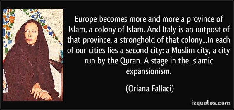 quote-europe-becomes-more-and-more-a-province-of-islam-a-colony-of-islam-and-italy-is-an-outpost-of-oriana-fallaci-228027-e1419362214939