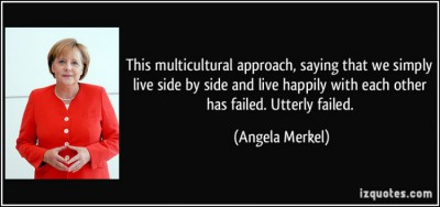 quote-this-multicultural-approach-saying-that-we-simply-live-side-by-side-and-live-happily-with-each-angela-merkel-126175