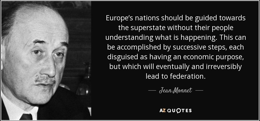 One of the EU Founding Fathers, Jean Monnet