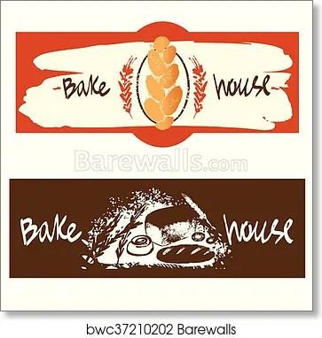 Draw By Hand Bread Bake House Logo Bakery Shop Logo Art Print