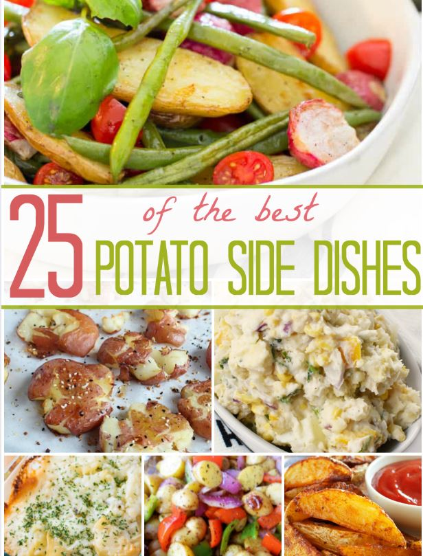 25 of the BEST Potato Side Dishes!