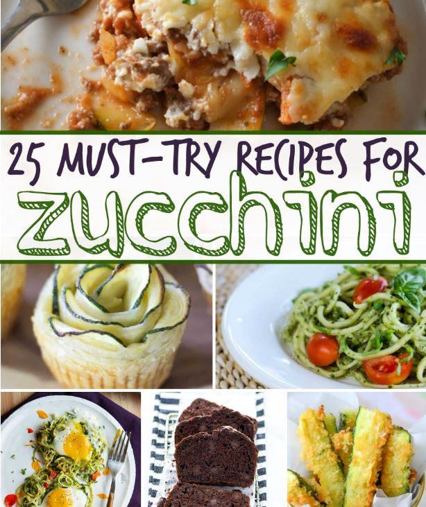 25 MUST TRY Zucchini Recipes!!