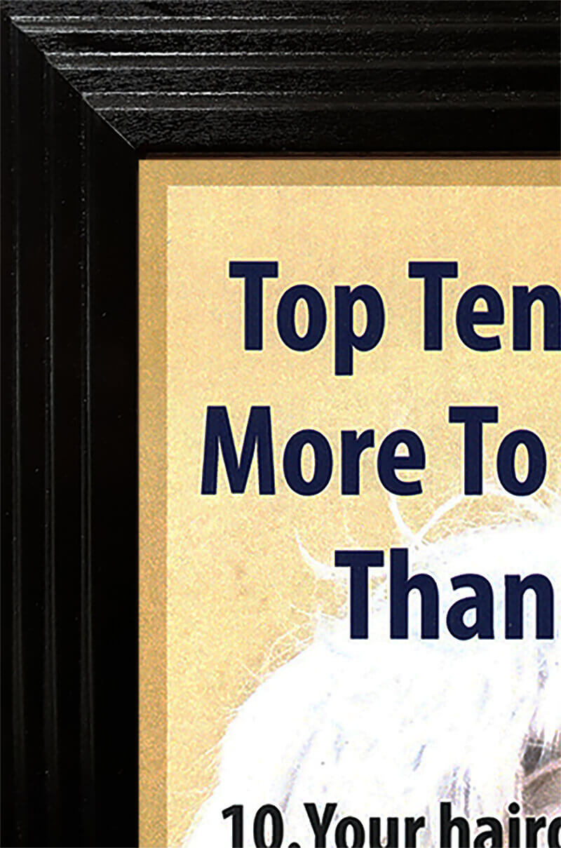 Top Ten Reasons Poster With Frame 24 X 36 Barkleigh Store