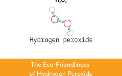 The Eco-Friendliness of Hydrogen Peroxide