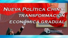 Nueva Política China: transformación económica gradual