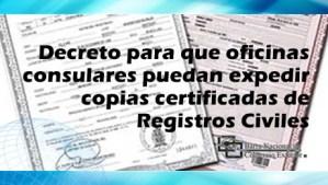 Oficinas consulares pueden expedir copias certificadas de Registros Civiles