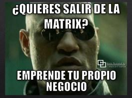 meme_salir_de_la_matrix_emprendedor