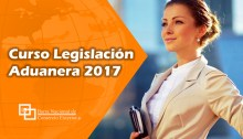 Curso Legislación Aduanera 2017