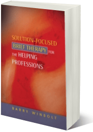 Solutions Focused Therapy for the Helping Professions